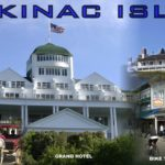 Mackinac Island and other Michigan Adventures - Aug. 13th - 20th, 2017